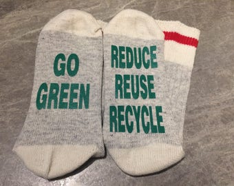 Go Green ... Reduce Reuse Recycle (Socks)
