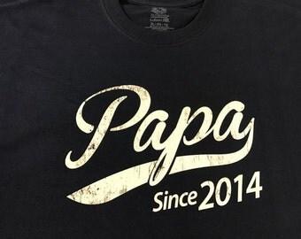Papa since ( any year) Papa since ,Papa gift , Papa  gift idea , Papa  shirt , Papa tshirt , Papa  , Papa gift idea , Papa Father's day