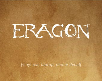 ERAGON book cover font decal - car, laptop, phone decal - Eragon and Dragon Fans!