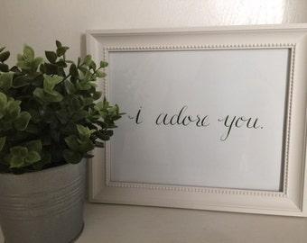 I Adore You Calligraphy