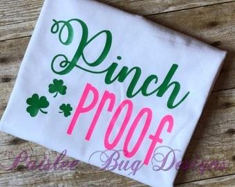 Pinch Proof Shirt, St. Patrick's Day Shirt, Girl's St. Patrick's Day Shirt