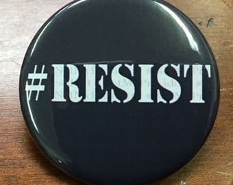 From my little corner of resistance to yours... #Resist. Available as magnet or button