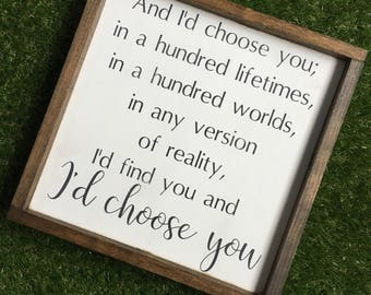I'd choose you sign - wedding sign - family sign - Mother's Day gift - family gallery art