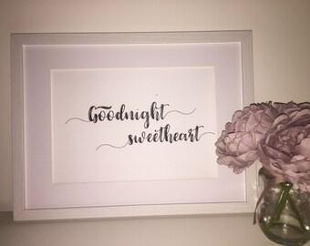 Goodnight Sweetheart Foil Print