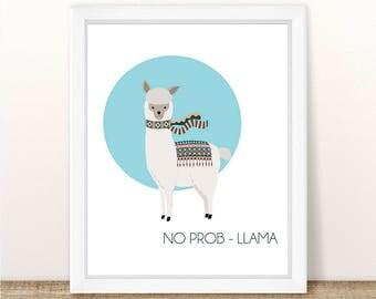PRINTABLE No Prob Llama, llama, alpaca printable, llama, instant download, nursery wall art, digital download, printable files, digital art