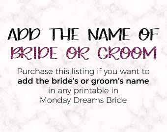 Add Bride's or Groom's Name