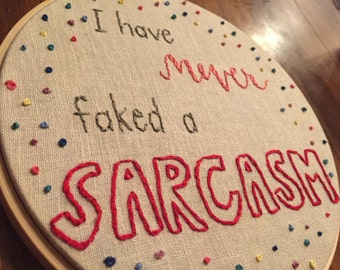 I Have Never Faked a Sarcasm