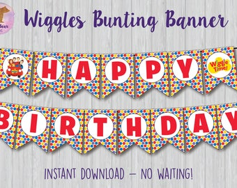 Wiggles Banner, Wiggles Bunting Banner, Wiggles Party Decoration, Wiggles Party Banner Wiggles Birthday Sign Wiggles Sign, Wiggles Printable