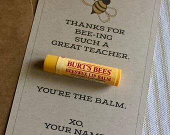 Custom Teacher Card - Thanks for Bee-ing the Balm - Add Your Name