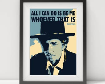 bob dylan, bob dylan print, bob dylan poster, bob dylan art, bob dylan quote, music legend, folk music, music poster, pop art, prints,