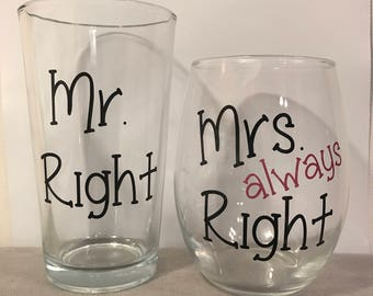 Mr. Right & Mrs. always right glass, wedding glasses, wedding gifts, wedding wine glasses