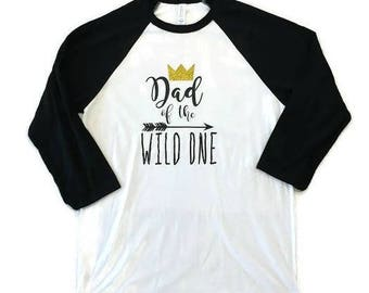 Dad of the Wild One Shirt Wild One Birthday Party Where the Wild Things Are Baseball 3/4 Sleeve Black and White Shirt