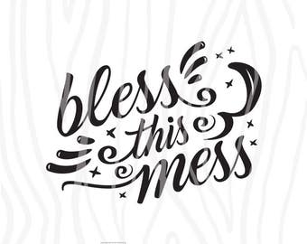 SVG / DXF - Bless This Mess, Instant Download (Funny Cute Vector Art / Saying)