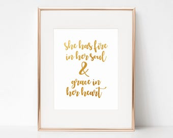 She Has Fire in Her Soul & Grace in Her Heart, Faux Gold Foil, 8x10 Digital Download Prints, Wall Art, Office, Arbor Grace Collections
