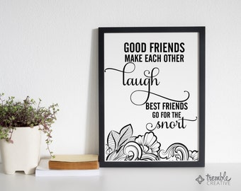 Good Friends Make Each Other Laugh – home decor printable art for coloring & framing