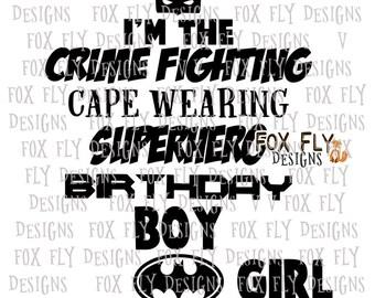 Birthday Superhero boy girl batman cape crime fighting SVG Cricut Silhouette