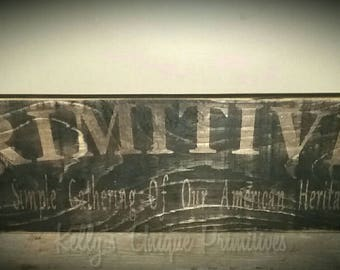 Primitive Country Wooden Sign Rustic Wall Decor Home Decor Country Decor Primitive Decor Rustic Decor