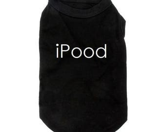 iPood Dog Shirt, iPood Shirt, iPood, Dog Shirt, Dog, Funny Dog Shirt, Funny Dog