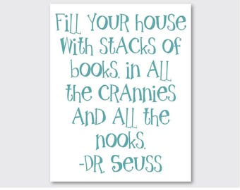"""The Quote Boat """"Fill Your House with Stacks of Books in All the Crannies and All the Nooks"""" Dr Seuss Digital Art, Printable Quote"""