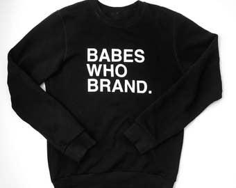 Babes who Brand Crew