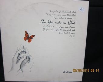 For You Make Me Glad - Ekklesia Records (1977)