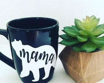 """Mother's Day, coffee mug, """"mama bear"""", mug"""