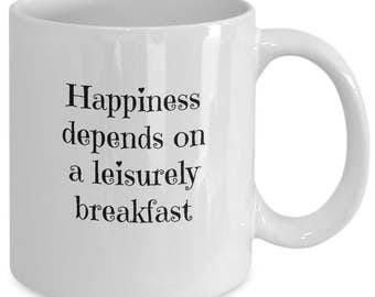 Choose happiness. Happiness depends on a leisurely breakfast. Double happiness. Choose happiness. Happiness is homemade.