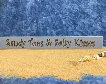 All Seasons Sandy Toes & Salty Kisses Sign