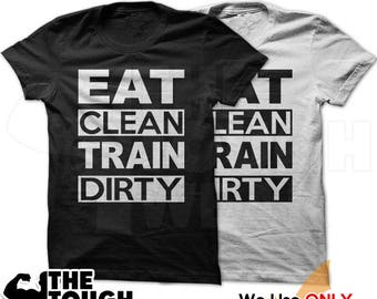 Eat Clean Train Dirty 306 Workout Shirt Men's Gym BodyBuilding WeightLifting Fitness