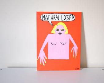 Natural Loser