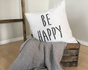 """Be Happy 