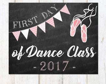 Printable Dance Class Sign, 1st Day of Dance Class, Printable Sign, Chalkboard with Bunting, Dancing Photo Prop, Dance Photo Prop