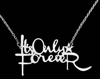 It's Only Forever Necklace