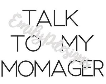 Talk to My Momager Children's T-shirt or Tank