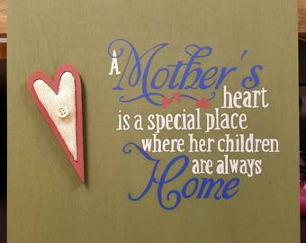 A Mother's Heart - Wood Sign