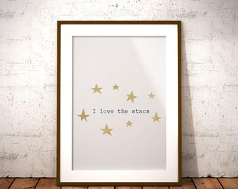 I love the stars - Printable art - digital - Wall decor - Instant download