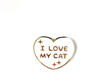 I Love My Cat • Hard Enamel Lapel Pin