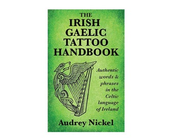 Irish Gaelic Tattoo Handbook New May 2017 Reference for Tattoos Jewelry Crafts Artwork