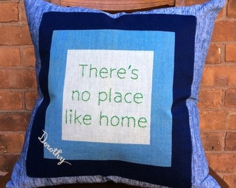 There's No Place Like Home embroidered pillow