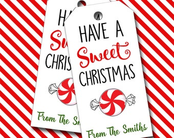 Christmas Tags, Have a Sweet Christmas Tags, Personalized Tags  - Set of 8