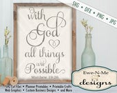Bible Verse SVG Cutting File - With God All Things Are Possible SVG - Matthew 19:26 SVG - svg, dfx, png, jpg formats available