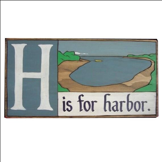 Nautical, Alphabet Primer - H is for Harbor
