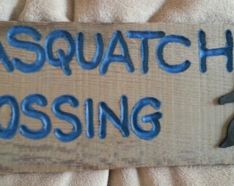 Barnwood Sign Sasquatch Crossing sign engraved reclaimed rustic