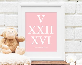 Roman Numerals Birthday, Personalized Nursery Art, Baby Birthday Mom Gift, Guest Book, Baby Gift Birth Date- Choice of Colors 8x10 Art Print