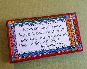 "Brightly Colored Art Magnet- Baha'i Magnet- ""Women and men have been and will always be equal in the sight of God"""
