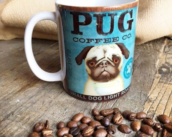 Pug dog Coffee company graphic art MUG 11 oz ceramic coffee mug
