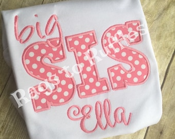 Big Sister Personalized Shirt Big- Sis Monogrammed Shirt- Big Sister Shirt