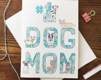 Dog Mom Card. Best Dog Mom. Mother's Day Card. Dog Card. Dog Mothers Day. Card for Dog Lover. From the Dog.  Mom's Day Card. Blank Card