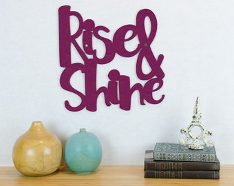 Rise & Shine Sign, Motivational Sign, Laser Cut Wood Sign, Wood Text Wall Art, Wood Quote Sign, Famous Quote Sign, Wood Meme Sign