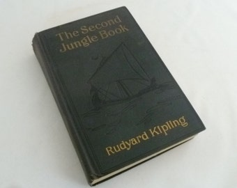 Rudyard Kipling, Second Jungle Book, Hardcover book, 1930 edition, Doubleday Publ, Illus John Kipling, 324 pages, Baloo story, Mowgli